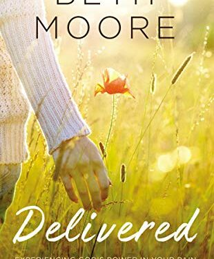 Delivered, Christian Nonfiction Self-Help, by Beth Moore