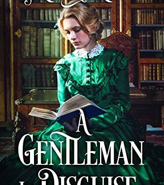 A Gentleman in Disguise, Clean Historical Romance, by Aria Norton
