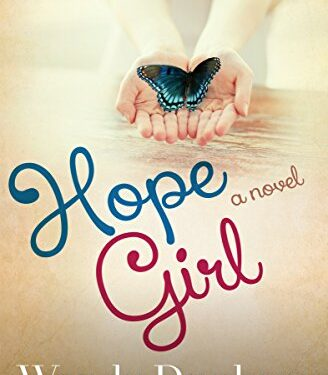 Hope Girl, Christian Young Adult/New Adult, by Wendy Dunham