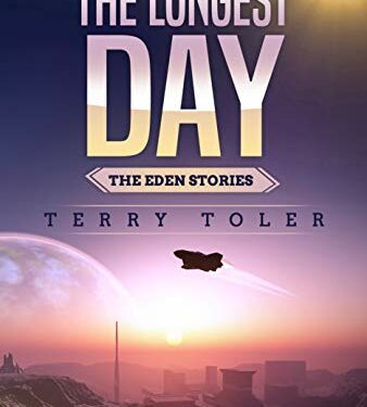 The Longest Day, Christian Science Fiction, by Terry Toler