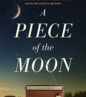 A Piece of the Moon, Christian Historical Fiction, by Chris Fabry