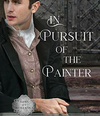 In Pursuit of the Painter, Christian Historical Romance, by Ashtyn Newbold