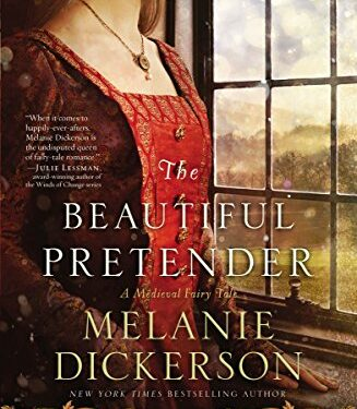 The Beautiful Pretender, Christian Young Adult, by Melanie Dickerson