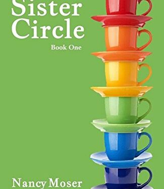 The Sister Circle, Christian Women's Fiction, by Nancy Moser and Vonette Bright