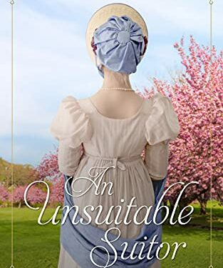 An Unsuitable Suitor, Christian Historical Romance, by Sally Britton