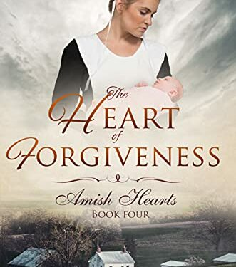 The Heart of Forgiveness, Christian Amish Romance, by Grace Lewis
