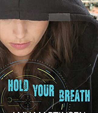 Hold Your Breath, Clean Romance Suspense, by Amy Martinsen