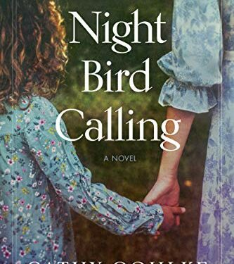 Night Bird Calling, Clean Historical Fiction, by Cathy Gohlke