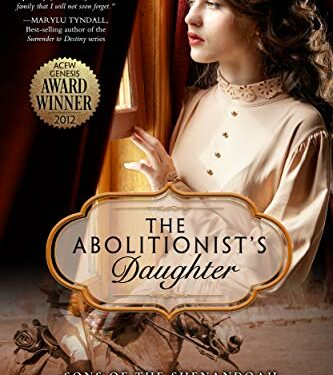 The Abolitionist's Daughter, Christian Historical Romance, by Kathleen L. Maher