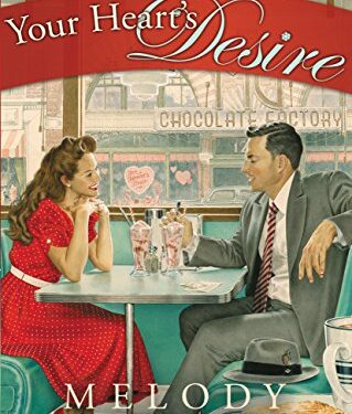 Your Heart's Desire, Christian Historical Romance, by Melody Carlson
