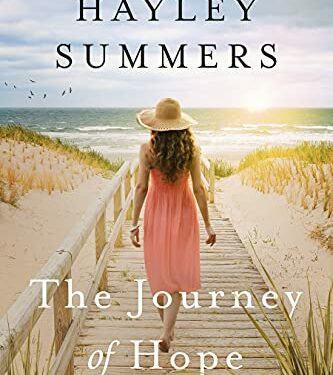 The Journey Of Hope, Clean Women's Fiction, by Hayley Summers