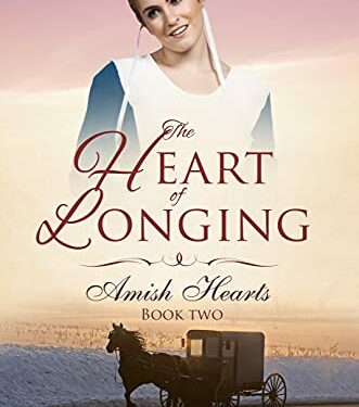 The Heart of Longing, Christian Amish Romance, by Grace Lewis