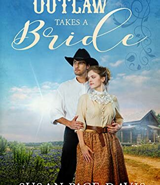 The Outlaw Takes a Bride, Christian Historical Romance, by Susan Page Davis
