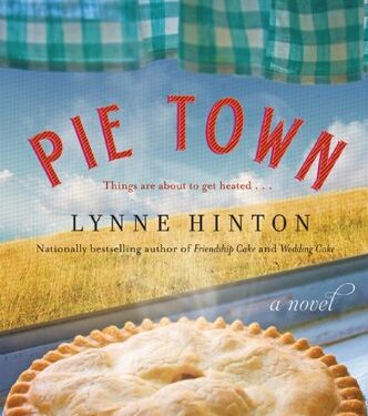 Pie Town, Clean Action Adventure, by Lynne Hinton