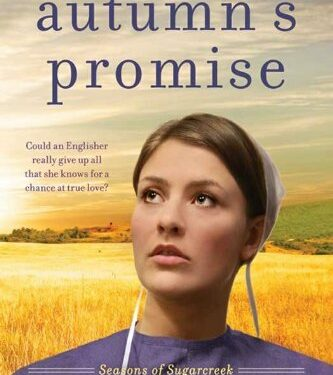 Autumn's Promise, Christian Amish Romance, by Shelley Shepard Gray