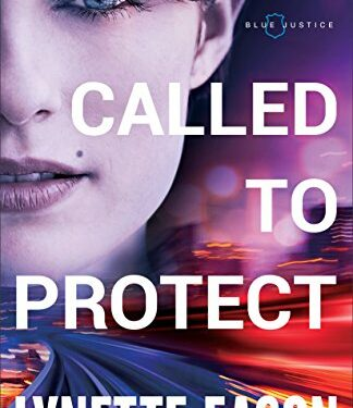 Called to Protect, Christian Mystery/Thriller, by  Lynette Eason