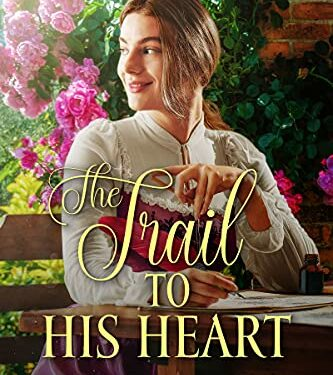 The Trail To His Heart, Christian Historical Romance, by Grace Clemens